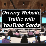 Driving Website Traffic with YouTube Cards