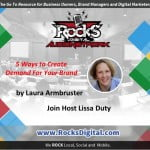 How to Create Demand For Your Brand