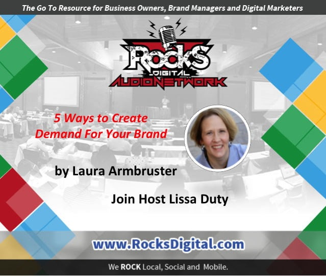 Learn How to Create Demand For Your Brand [Audio]