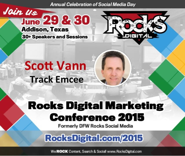 Scott Vann, President of DFWSEM to Emcee at Rocks Digital Marketing Conference 2015