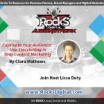 Captivate Your Audience: Storytelling in Content Marketing - Clara Mathews
