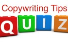 Test Your Copywriting Strength: A Quick Quiz for 7 Cool Copywriting Tips