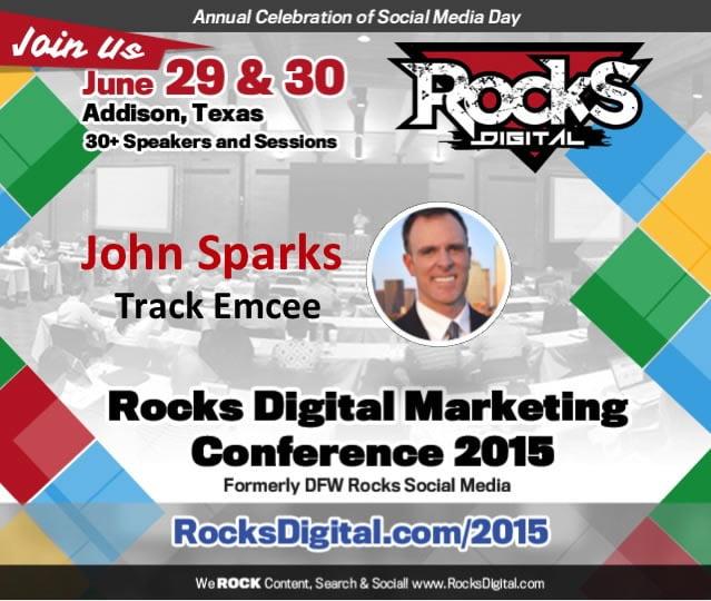 John Sparks, Social Media Expert to Emcee at Rocks Digital Marketing Conference 2015
