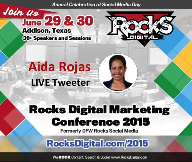Aida Rojas, Live Tweeter at Rocks Digital Marketing Conference 2015
