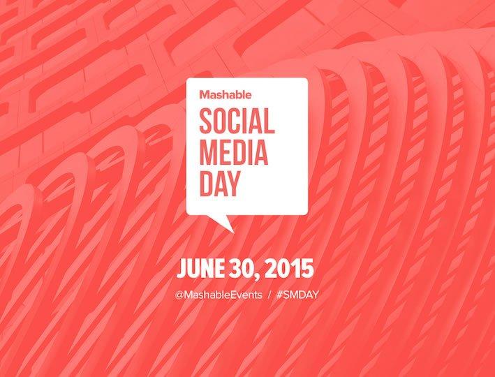 Mashable's Social Media Day 2015