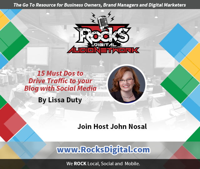 How To Drive Traffic to Your Blog with Social Media - Lissa Duty