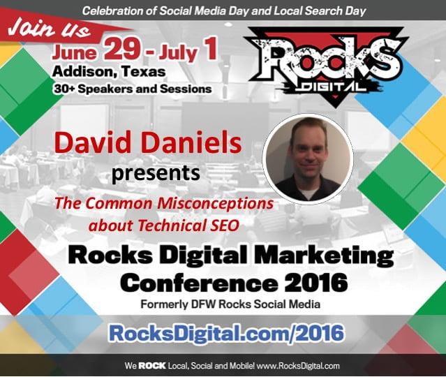 David Daniels Technical SEO Rocks Digital 2016