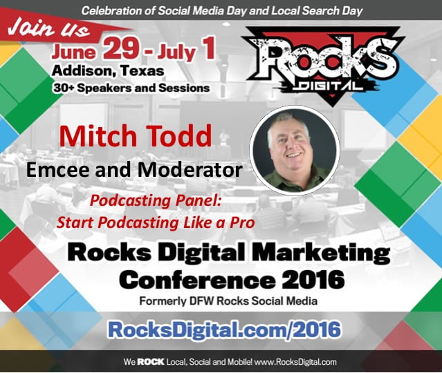 Mitch Todd Podcasting Rocks Digital 2016