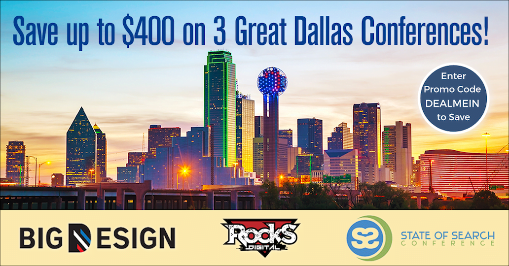 BIG News – Three 2018 Dallas Industry Conferences Partner Up to Offer a BIG Deal